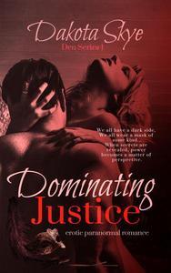 Dominating Justice