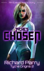 Tyche's Chosen