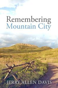 Remembering Mountain City