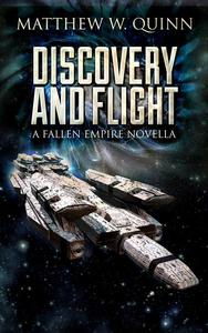 Discovery and Flight