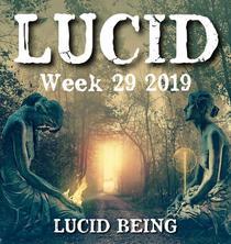 Lucid Week 29 2019