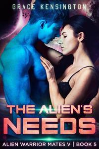 The Alien's Needs