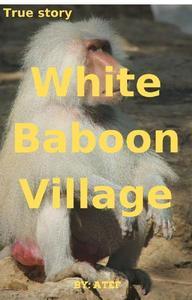 White Baboon Village