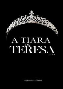 A Tiara de Teresa Vol.1