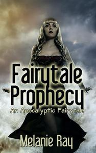 Fairytale Prophecy