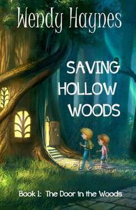 Saving Hollow Woods