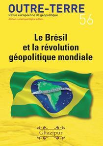 Le Brésil et la révolution géopolitique mondiale