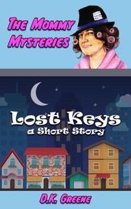 Lost Keys; a Short Story