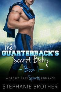 The Quarterback's Secret Baby