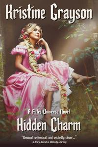 Hidden Charm: A Fates Universe Novel