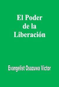 El Poder de la Liberación