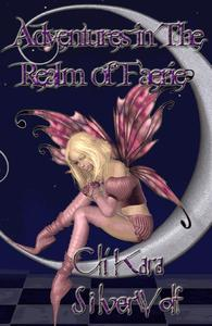 Adventures in the Realm of Faerie