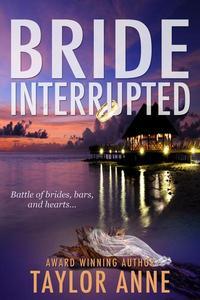 Bride Interrupted