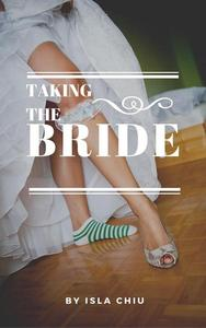 Taking the Bride