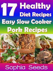 17 Healthy Diet Recipes - Easy Slow Cooker Pork Recipes