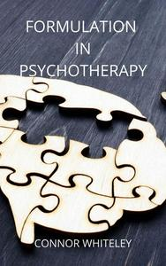 Formulation in Psychotherapy