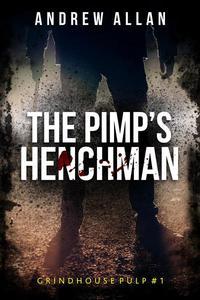 The Pimp's Henchman