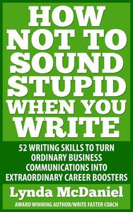 How Not to Sound Stupid When You Write