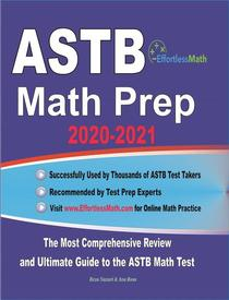 ASTB Math Prep 2020-2021: The Most Comprehensive Review and Ultimate Guide to the ASTB Math Test