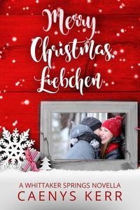 Merry Christmas, Liebchen