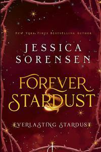 Forever Stardust: Everlasting Stardust