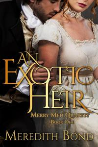 An Exotic Heir, A Traditional Regency Romance