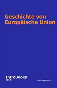 Geschichte von Europäische Union