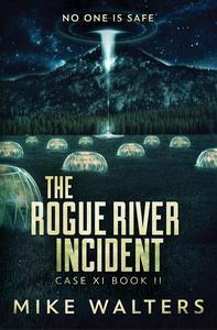 The Rogue River Incident, Case XI, Book II