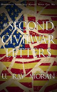 #SecondCivilWar- Letters