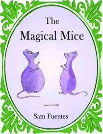 The Magical Mice
