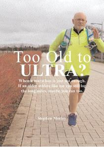 Too Old to Ultra