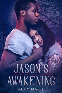 Jason's Awakening