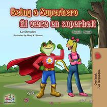 Being a Superhero At være en superhelt