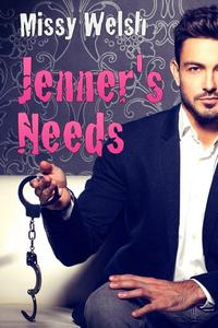 Jenner's Needs