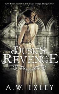 Dusk's Revenge