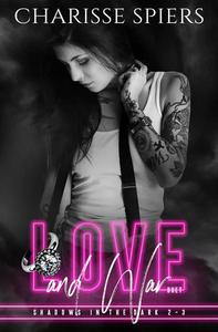 Love and War Duet (Shadows in the Dark 2-3)
