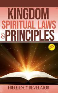 Kingdom Spiritual Laws and Principles