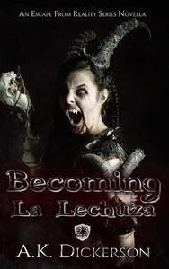 Becoming La Lechuza