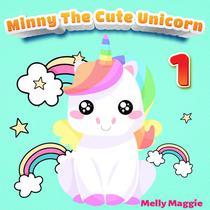 Minny the Cute Unicorn