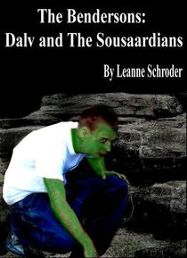 The Bendersons: Dalv and The Sousaardians
