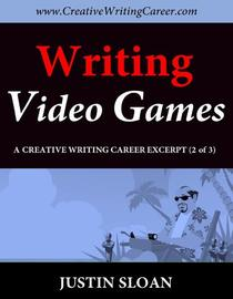 Writing Video Games: A Creative Writing Career Excerpt