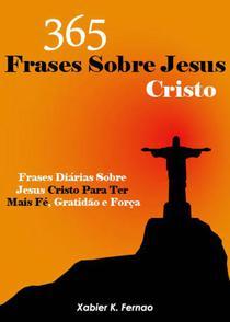 365 Frases Sobre Jesus Cristo
