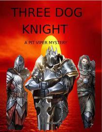 Three Dog Knight