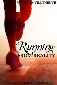 Running from Reality (Running from the Billionaire 1)