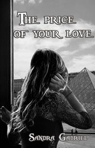 The price of your love