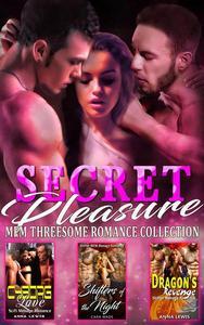 Secret Pleasure : MFM Threesome Romance Collection