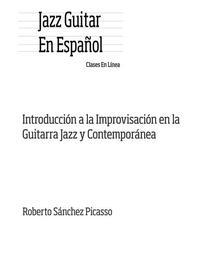 Introducción a la improvisación en la guitarra jazz y contemporánea