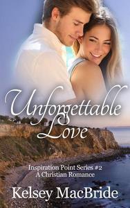 Unforgettable Love: A Christian Romance Novel