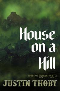 House on a Hill