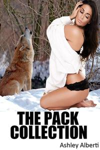 The Pack Collection (Three Tales of Werewolf Gangbang Erotica)